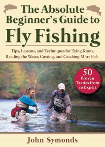 Absolute Beginner's Guide to Fly Fishing